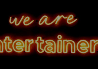 We are Entertainers - an eye opener!