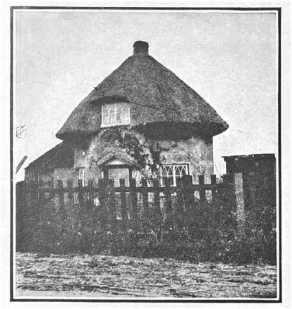 Dutch Round Cottage. Erected by the dyke-builders in 1621. Several remain.