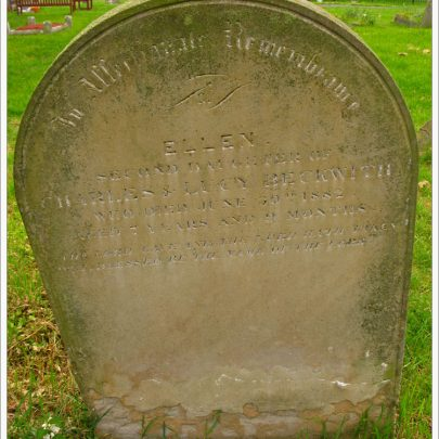 Ellen Beckwith, Second Daughter of Charles & Lucy. Died June 30th 1882 aged 7 | (c) David Bullock
